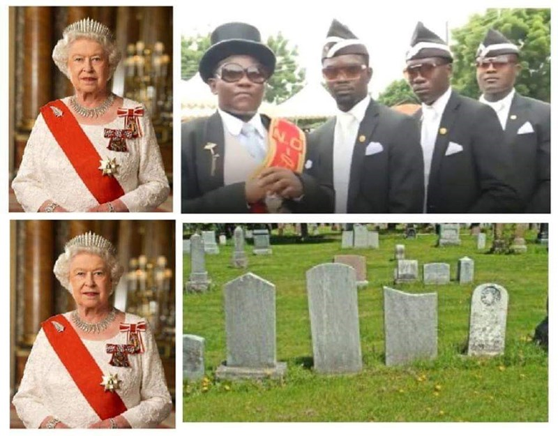 Funny dank memes that depicts Queen Elizabeth being immortal and the dancing pallbearers dying instead