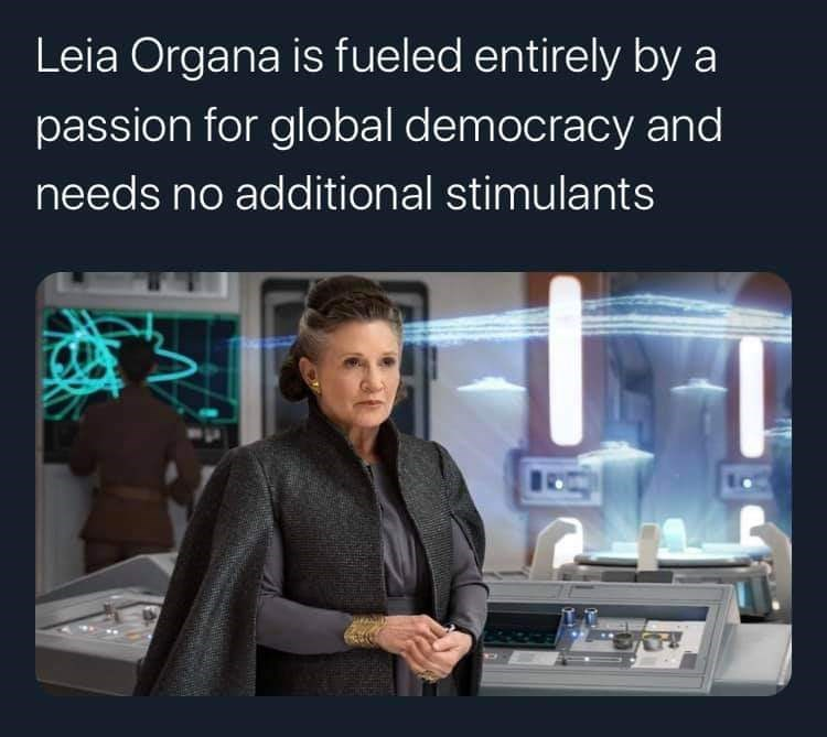 Product - Leia Organa is fueled entirely by a passion for global democracy and needs no additional stimulants Lo