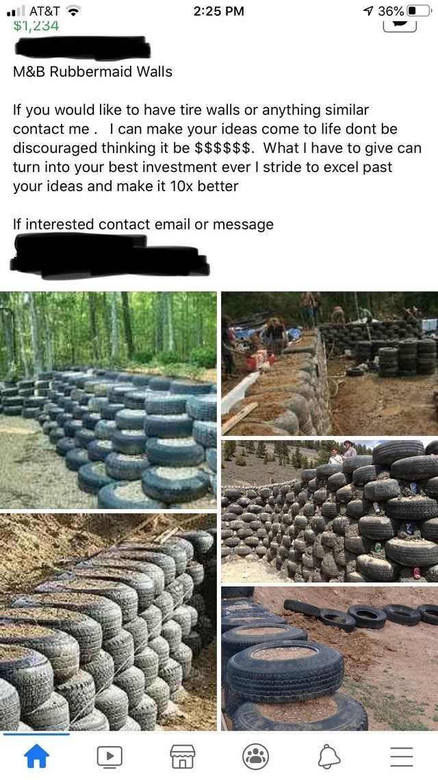 Wall - l AT&T $1,234 2:25 PM 1 36% O M&B Rubbermaid Walls If you would like to have tire walls or anything similar contact me . I can make your ideas come to life dont be discouraged thinking it be $$$$$$. What I have to give can turn into your best investment ever I stride to excel past your ideas and make it 10x better If interested contact email or message