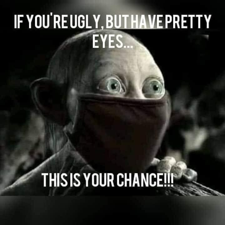 Photo caption - IF YOU'RE UGLY, BUTHAVE PRETTY EYES... THIS IS YOUR CHANCE!!