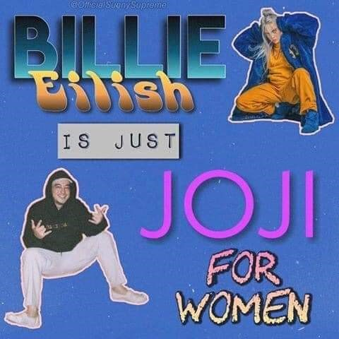 Kung fu - CofficialSuanySupreme BILLIE Etish IS JUST JOJI FOR WOMEN