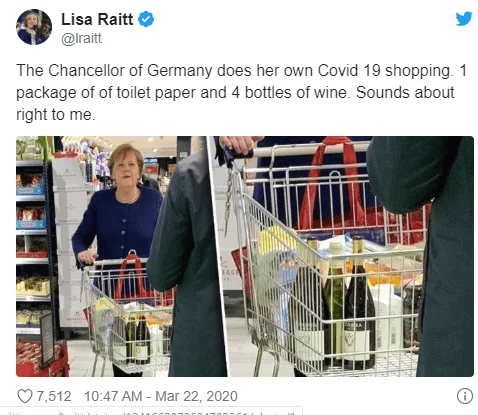 Product - Lisa Raitt @lraitt The Chancellor of Germany does her own Covid 19 shopping. 1 package of of toilet paper and 4 bottles of wine. Sounds about right to me. O7,512 10:47 AM - Mar 22, 2020