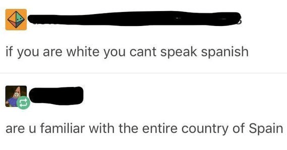 Funny moments of facepalm, cringe | if are white cant speak spanish are u familiar with entire country Spain