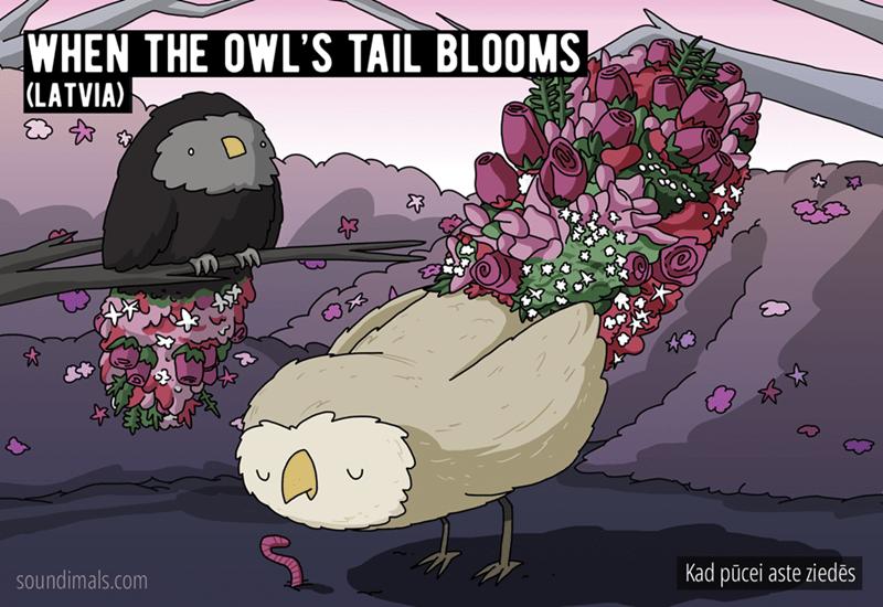 Cartoon - WHEN THE OWL'S TAIL BLOOMS (LATVIA) soundimals.com Kad pūcei aste ziedēs