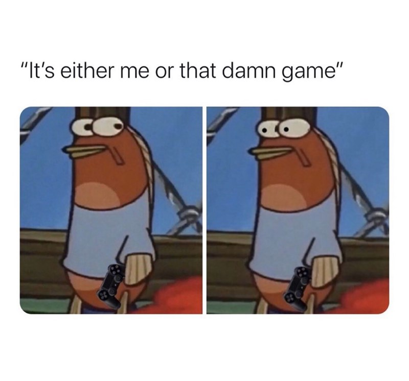 """Cartoon - """"It's either me or that damn game"""""""