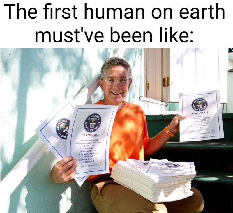 Product - The first human on earth must've been like: CUINMERS STINNESS WORL CUINNER RECORDS CERTIFICATE RECORDE CERTIFICATE The tastest mile covered whist bence jging three objects achieved by Ashita Faran (USA at the Jamaica High Sch athietic tac New Yark, New Terk USA 21 June 2012 ORLD WORLD