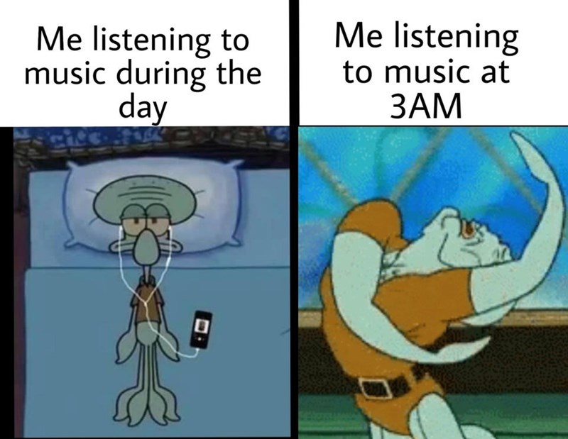 Cartoon - Me listening to music during the day Me listening to music at ЗАМ