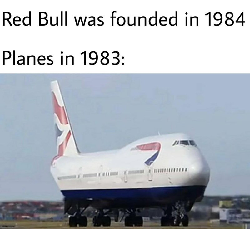 Air travel - Red Bull was founded in 1984 Planes in 1983: