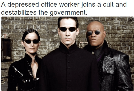 Eyewear - A depressed office worker joins a cult and destabilizes the government.