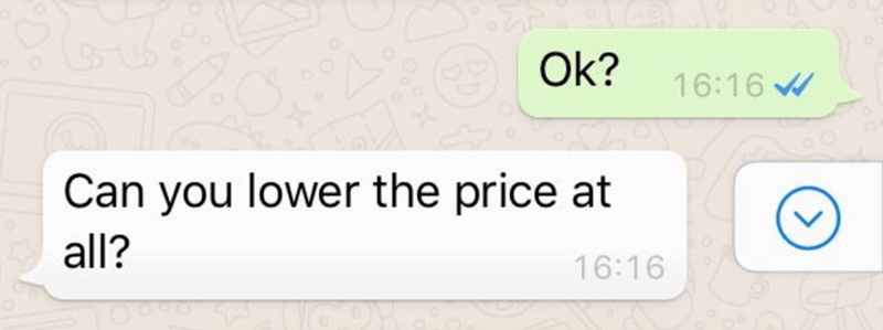 Text - Ok? 16:16 Can you lower the price at all? 16:16