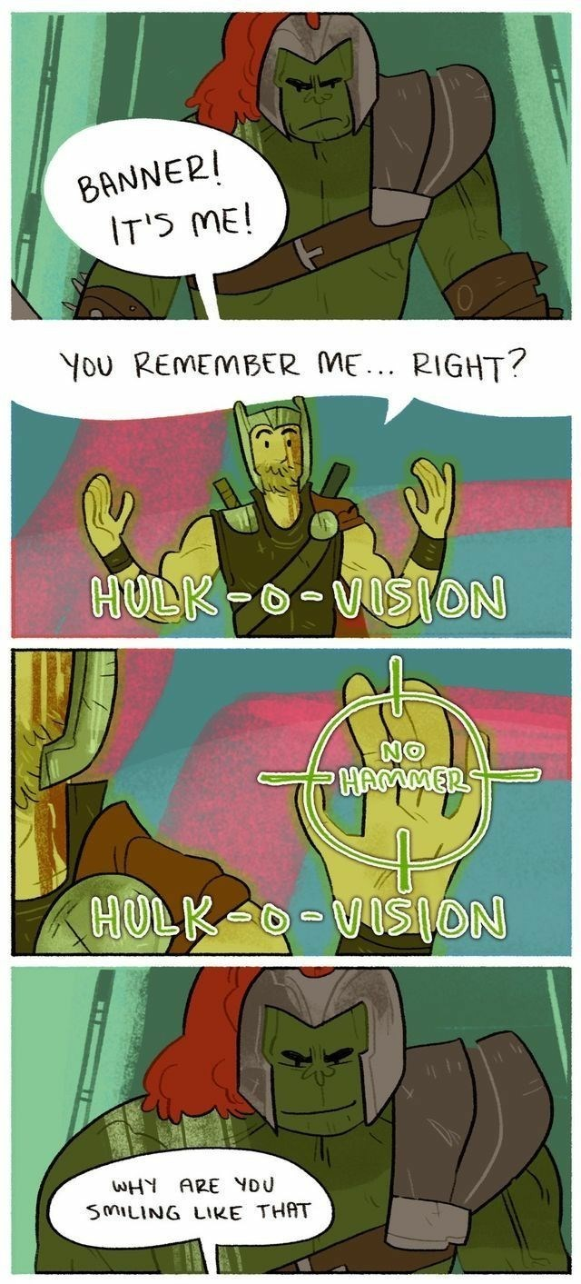 Cartoon - BANNER! IT'S ME! YOU REMEMBER ME.. RIGHT? HULK-0-VIŠION NO PHAMMER HULK O-VISION WHY ARE YOU SMILING LIKE THAT