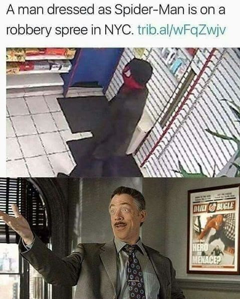 Fictional character - A man dressed as Spider-Man is on a robbery spree in NYC. trib.al/wFqZwjv DAILYBUGLE HERO MENACE?