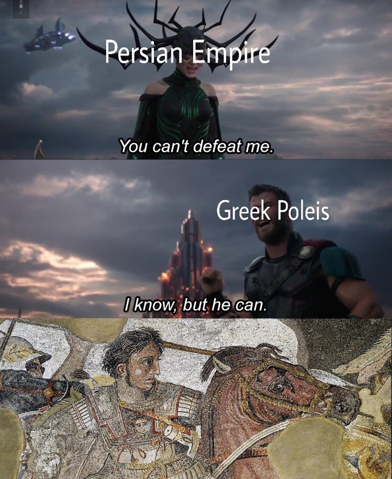 Sky - Persian Empire You can't defeat me. Greek Poleis I know, but he can.