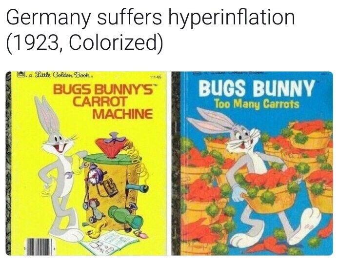 "Cartoon - Germany suffers hyperinflation (1923, Colorized) . a Sitle Golden Book. 111-65 BUGS BUNNY'S"" CARROT MACHINE BUGS BUNNY Too Many Carrots"
