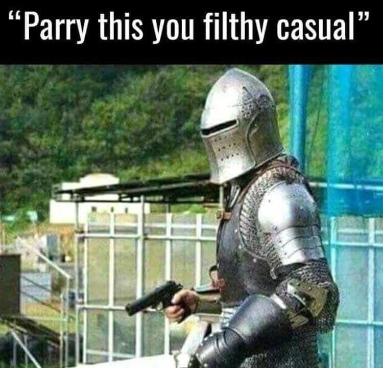 "Armour - ""Parry this you filthy casual"""