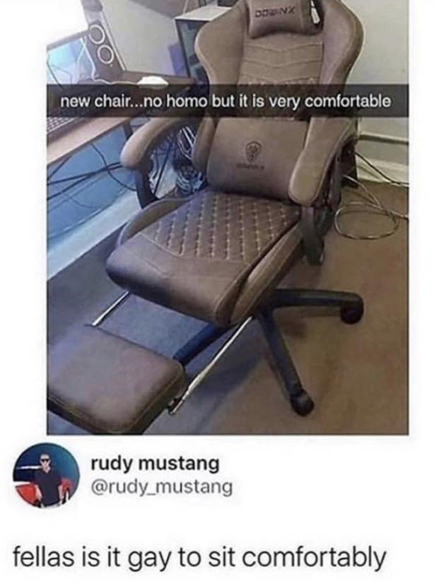 Furniture - DOWNX new chair...no homo but it is very comfortable rudy mustang @rudy_mustang fellas is it gay to sit comfortably