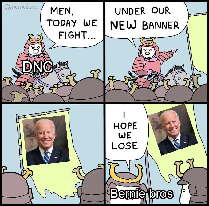 Cartoon - @memebase MEN, UNDER OUR TODAY WE NEW BANNER FIGHT... DNC НОРЕ WE LOSE Bernie bros