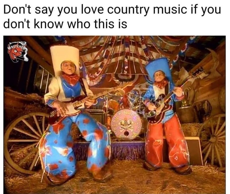 Musical instrument - Don't say you love country music if you don't know who this is RECH HAR HUGK