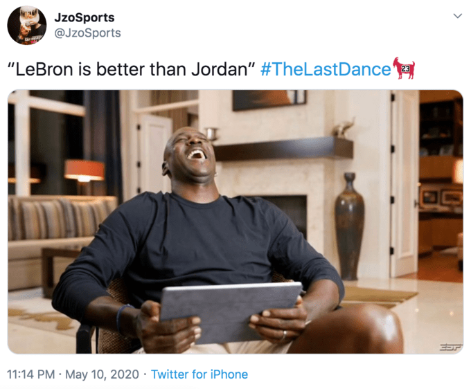 """Product - JzoSports @JzoSports """"LeBron is better than Jordan"""" #TheLastDance 11:14 PM · May 10, 2020 · Twitter for iPhone"""