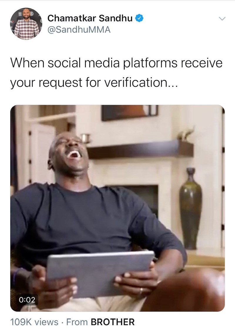 Product - Chamatkar Sandhu @SandhuMMA When social media platforms receive your request for verification... 0:02 109K views · From BROTHER