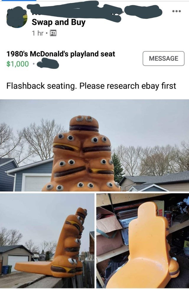 Tree - ... Swap and Buy 1 hr • A 1980's McDonald's playland seat $1,000 • MESSAGE Flashback seating. Please research ebay first