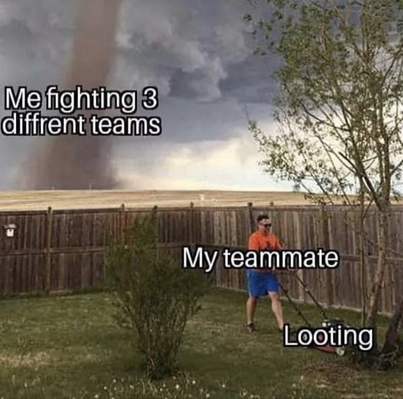 Grass - Me fighting 3 diffrent teams My teammate Looting