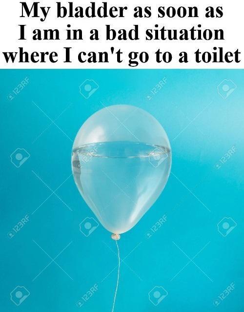Balloon - My bladder as soon as I am in a bad situation where I can't go to a toilet 123RF 123RF e 123RF 123RF A 123RF 123RF e123RF