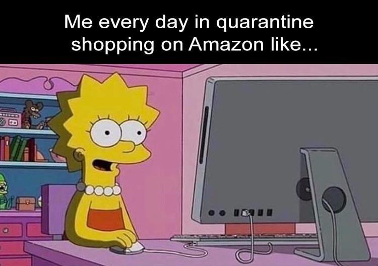 Animated cartoon - Me every day in quarantine shopping on Amazon like...
