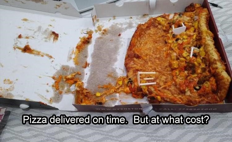 Food - Pizza delivered on time. But at what cost?