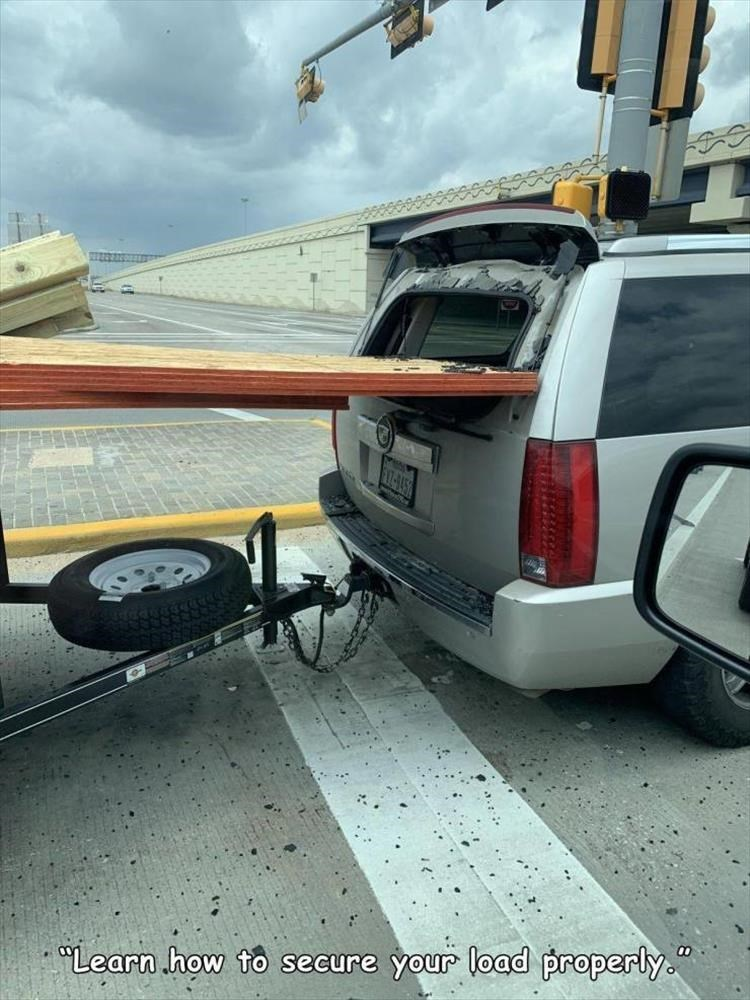 """Vehicle - """"Learn .how to secure your load properly."""""""