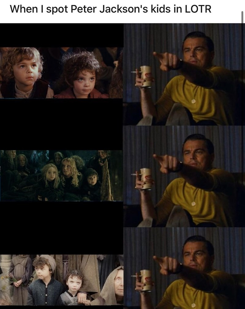 Human - When I spot Peter Jackson's kids in LOTR