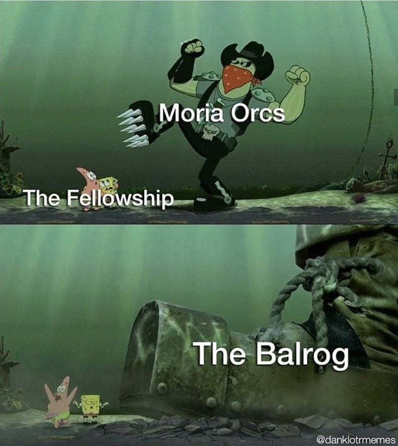 Font - Moria Orcs The Fellowship The Balrog @danklotrmemes
