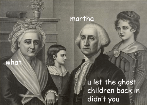 People - martha what u let the ghost children back in didn't you