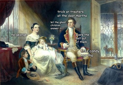 Art - trick or treaters at the door martha let the ghost children answer it Scare the hell out of them no george free candy martha