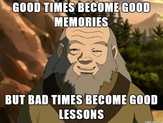 Cartoon - GOOD TIMES BECOME GOOD MEMORIES BUT BAD TIMES BECOME GOOD LESSONS made on ingue