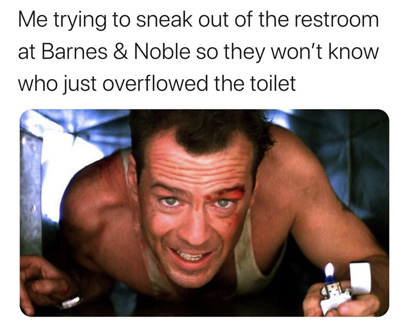 Facial expression - Me trying to sneak out of the restroom at Barnes & Noble so they won't know who just overflowed the toilet