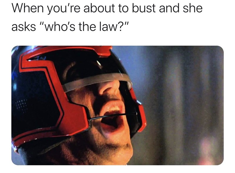 """Eyewear - When you're about to bust and she asks """"who's the law?"""""""