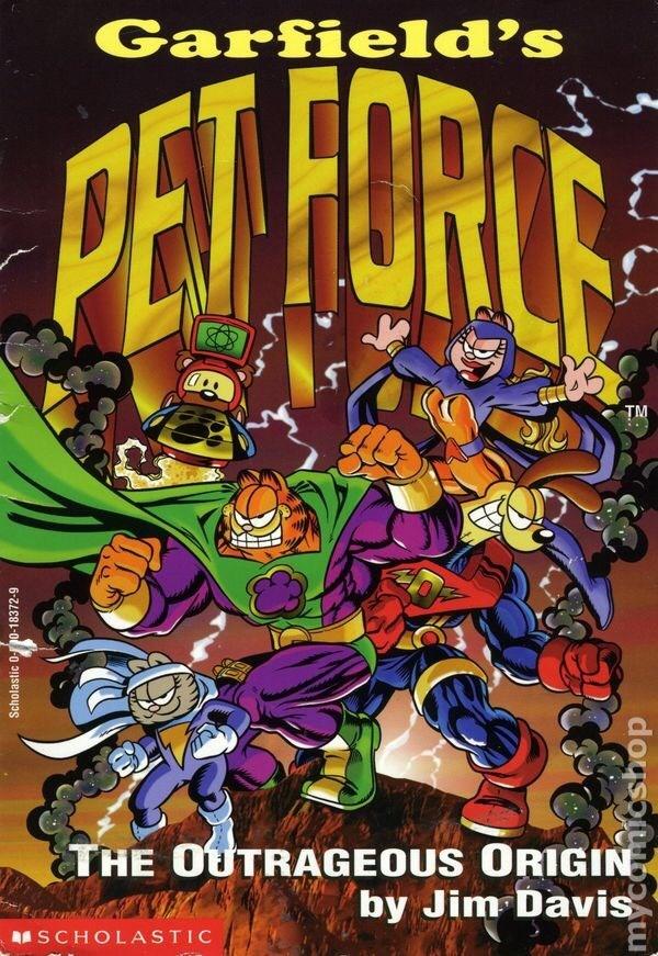 Comics - Garfield's PET FORCS TM THE OUTRAGEOUS ORIGIN by Jim Davis MSCHOLASTIC Scholastic 0-10-18372-9 mycemicshop