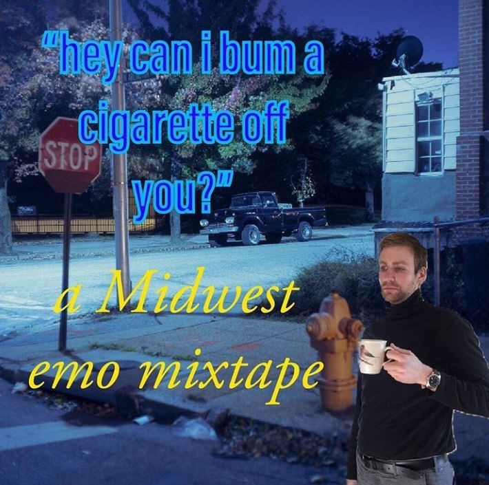"Sky - Sy he can ibum a cigarette off STOP Vou?"" Midwest emo mixtape"