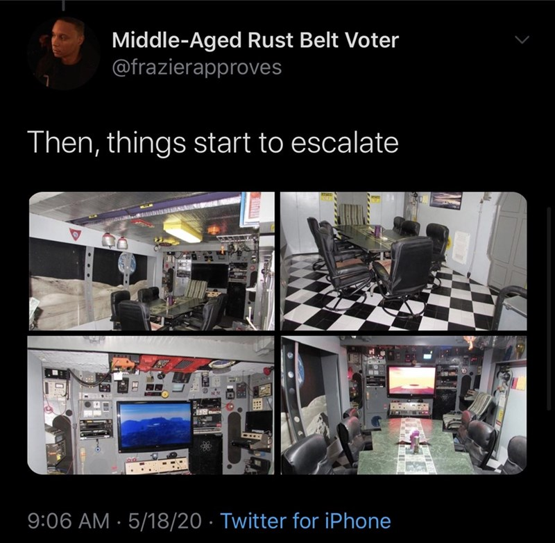 Product - Middle-Aged Rust Belt Voter @frazierapproves Then, things start to escalate --- 9:06 AM · 5/18/20 · Twitter for iPhone