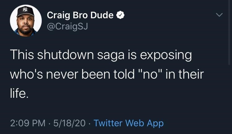 "Funny tweet that reads, ""This shutdown saga is exposing who's never been told 'no' in their life"""