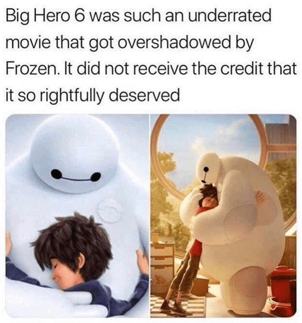 Adaptation - Big Hero 6 was such an underrated movie that got overshadowed by Frozen. It did not receive the credit that it so rightfully deserved