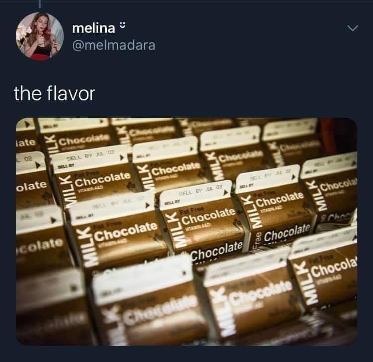 Text - melina @melmadara the flavor late Chocolate Choce 02 SELL BY J 02 SELL Y olate Chocolate Chocolate Chocolate Chocola VITAMNAD SELL PY A a SELL BY JA 02 SELL BY Chocola Icolate Chocolate Fat Free Chocolate VITAIN ARD Chocolate VITAMNAND SChoc ChocolateChocolate Checolate Chocolate Chocola MILK MILK MILK MILK MIEK MILK MILK MILK