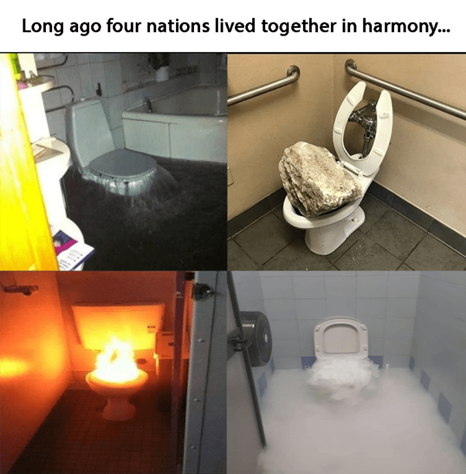 Toilet - Long ago four nations lived together in harmony..