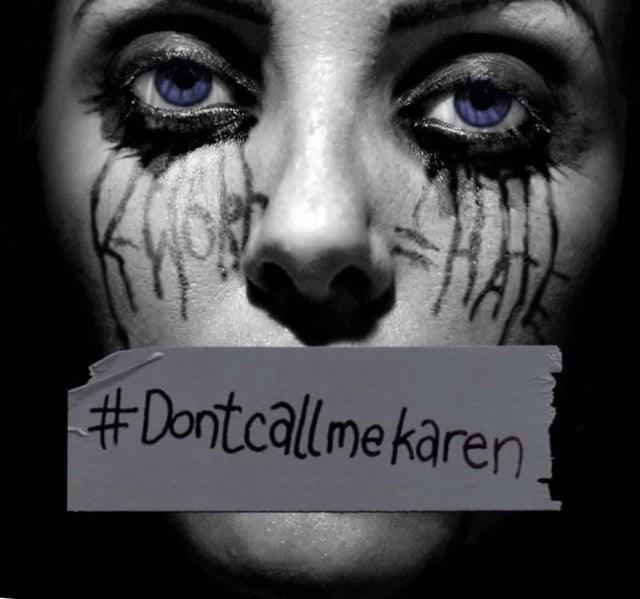 Face - #Dontcallme karen