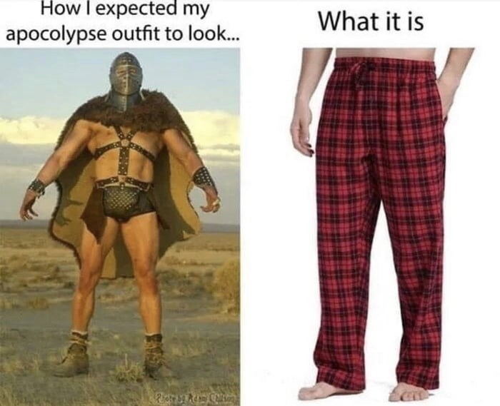 Clothing - How I expected my What it is apocolypse outfit to look..