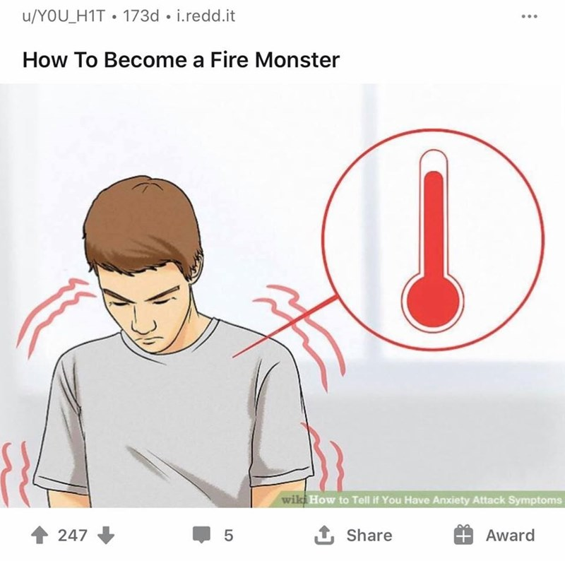 Face - u/YOU_H1T • 173d • i.redd.it How To Become a Fire Monster wiki How to Tell if You Have Anxiety Attack Symptoms 1 247 5 1 Share Award LO