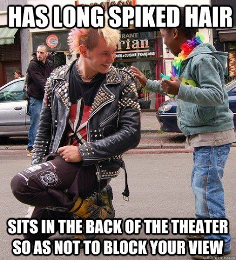 People - HAS LONG SPIKED HAIR RANT rian VESACUISINE FRANÇAISE SITS IN THE BACK OF THE THEATER SO AS NOT TO BLOCK YOUR VIEW Houfckmeme.com