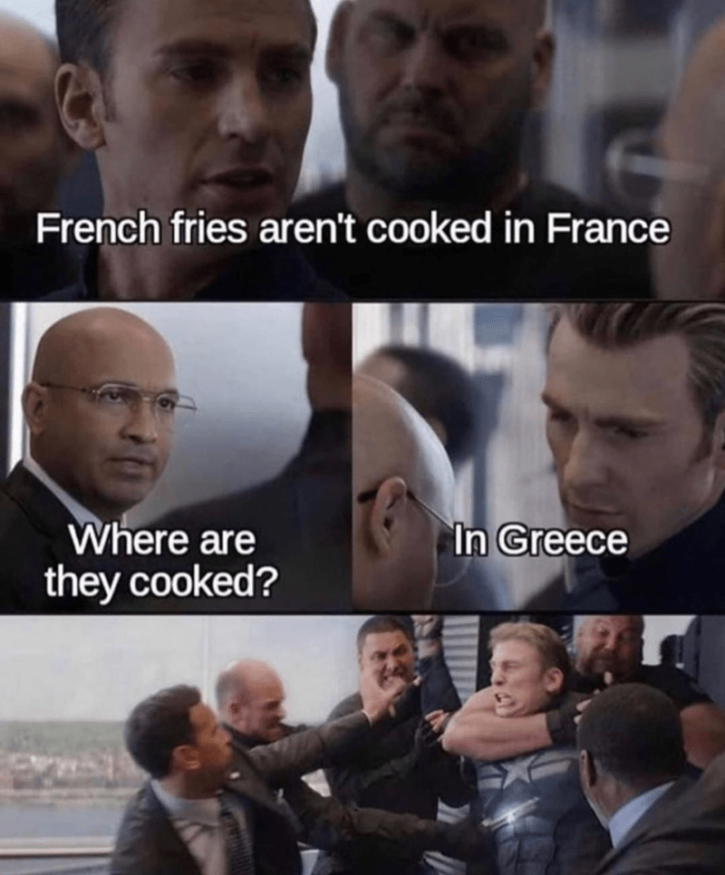 puns, Funny memes, captain america memes, dank memes, dad jokes, marvel memes | French fries aren't cooked in France Where are they cooked? In Greece