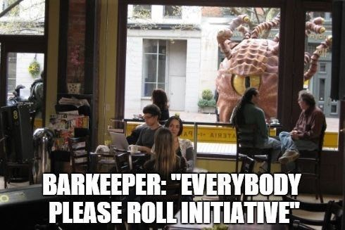 "Tree - AIRSTA BARKEEPER: ""EVERYBODY PLEASE ROLL INITIATIVE"